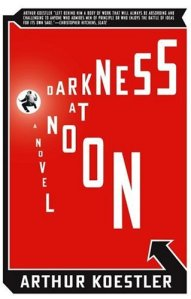 Darkness at Noon by Koestler