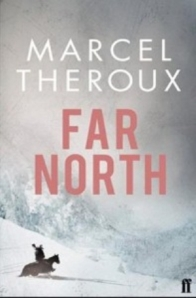 Far North by Theroux