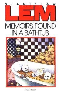 Memoirs Found in a Bathtub by Lem